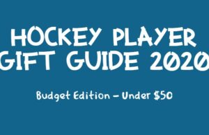 Hockey Player Gift Guide 2020 - Budget Edition